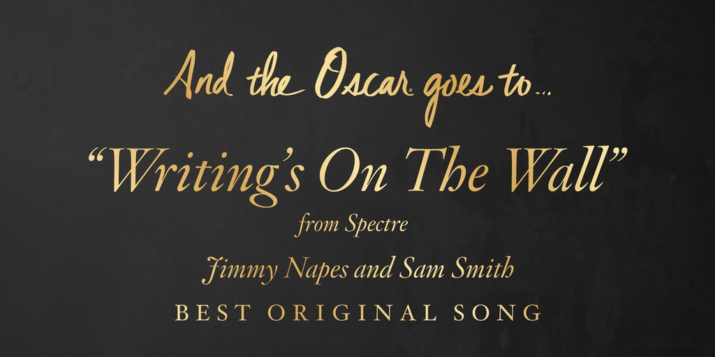 Cel mai bun cântec – Sam Smith : Writing's On The Wall din Spectre