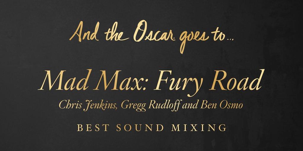 Cel mai bun mixaj de sunet - Mad Max (6 premii)