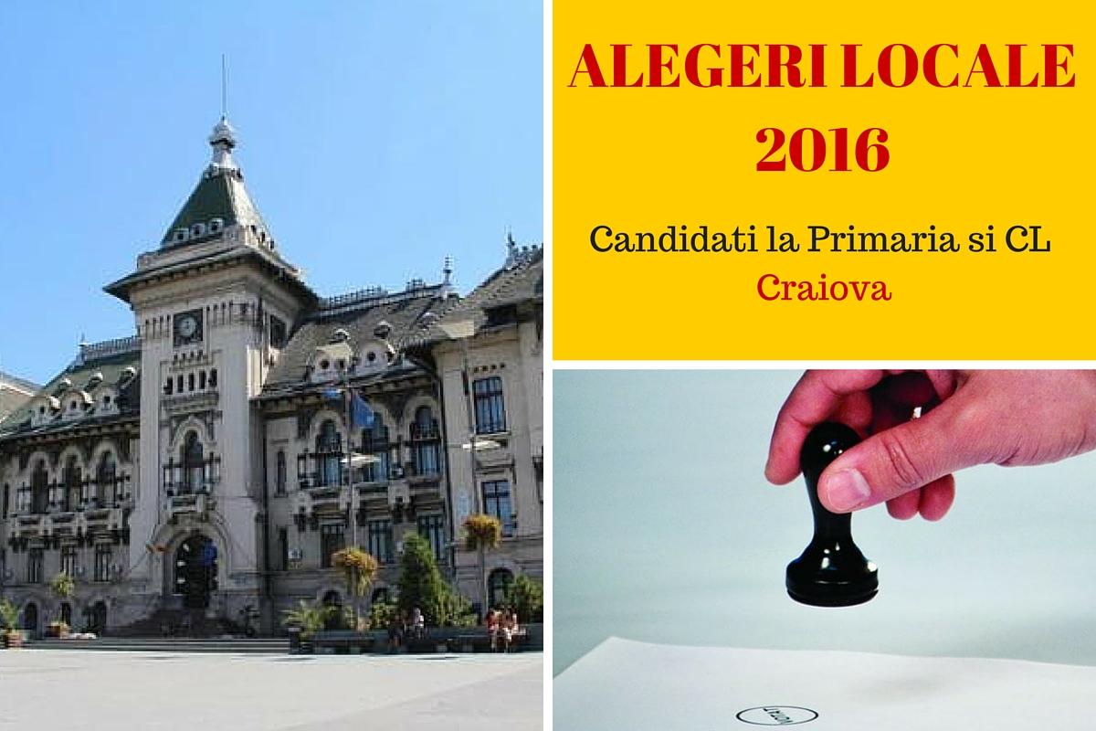Candidati Primaria Craiova la alegerile locale din 2016. Cine candideaza pentru functia de primar si cine sunt candidatii la Consiliul Local.