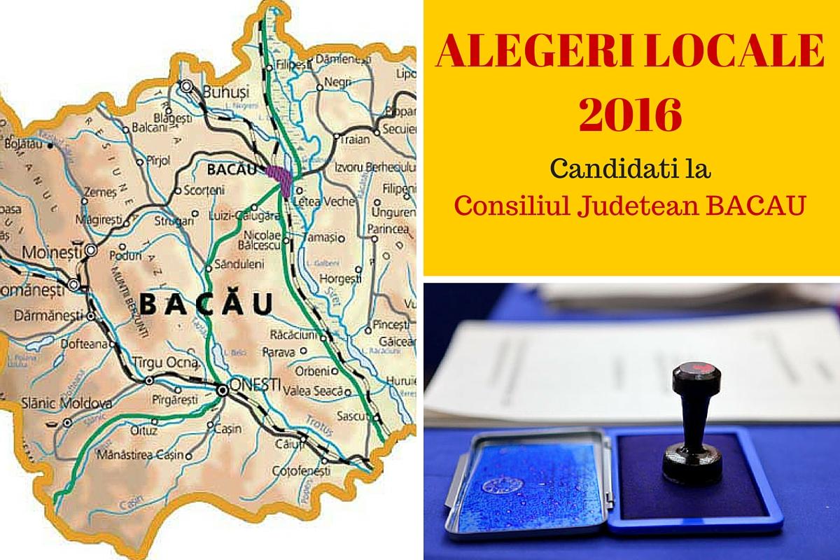 Candidati Consiliul Judetean Bacau la alegerile locale din 2016. Vezi aici cine candideaza pentru functia de consilier si cum va fi ales presedintele de CJ.