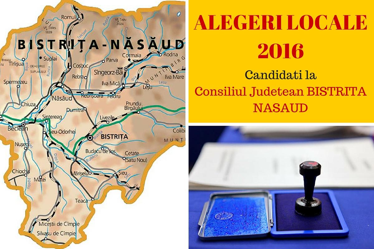 ALEGERI LOCALE 2016. Candidati Consiliul Judetean Bistrita - Nasaud