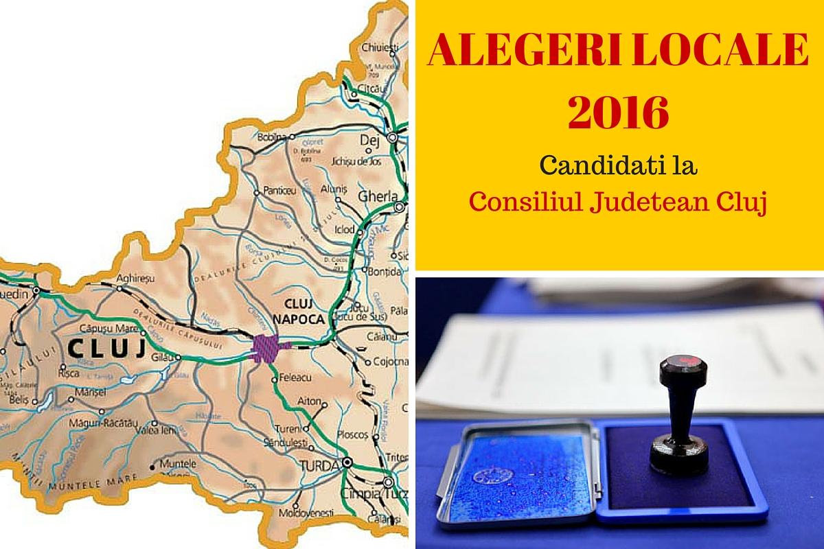 ALEGERI LOCALE 2016. Candidati Consiliul Judetean Cluj
