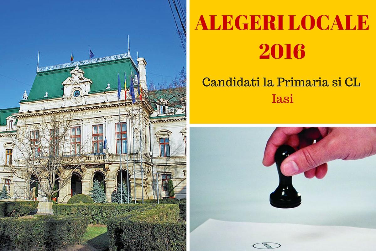 Candidati la Primaria Iasi la alegerile locale din 2016. Cine candideaza pentru postul de primar si pentru Consiliul Local.