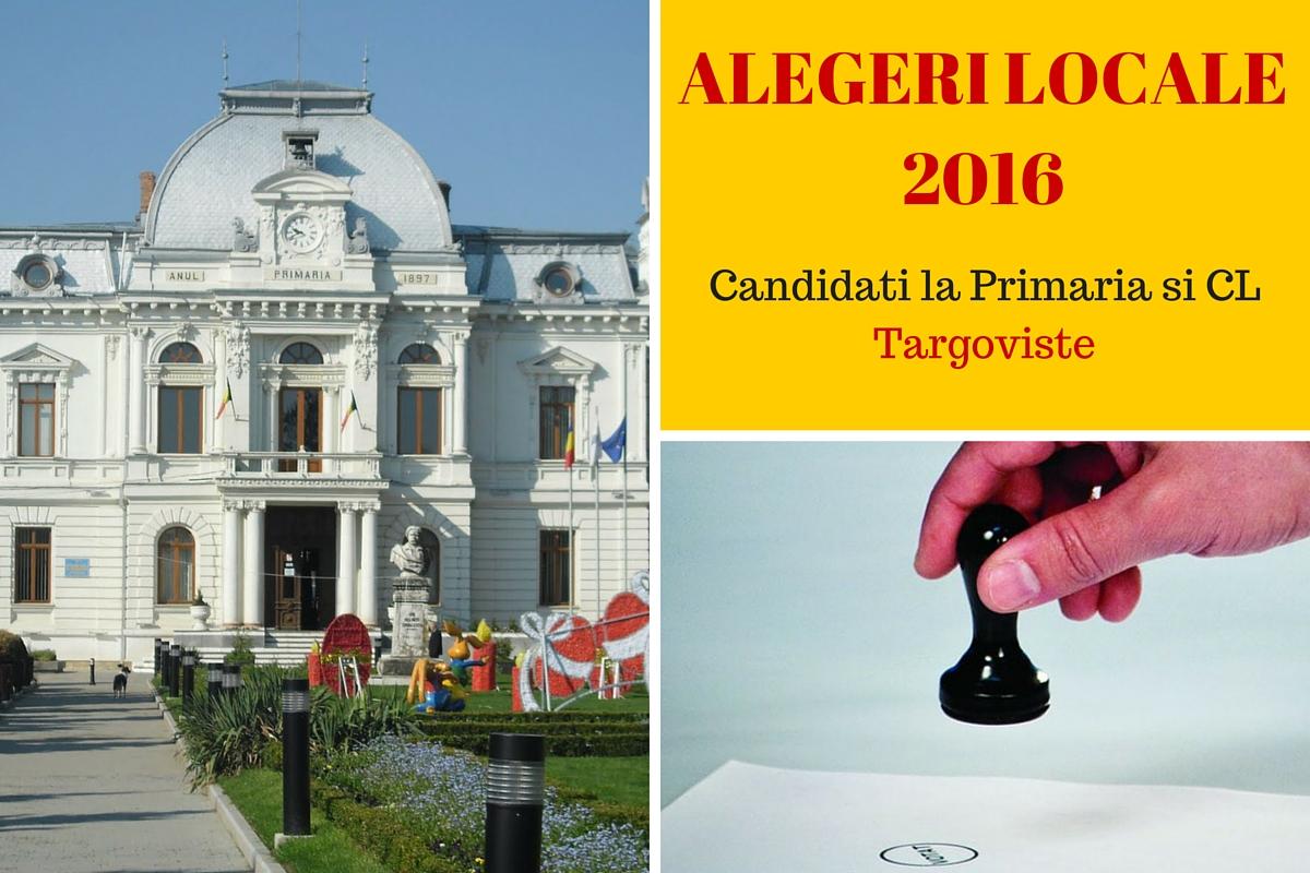 Candidati la Primaria Targoviste la alegerile locale din 2016. Cine candideaza pentru functia de primar si pentru Consiliul Local Targoviste.
