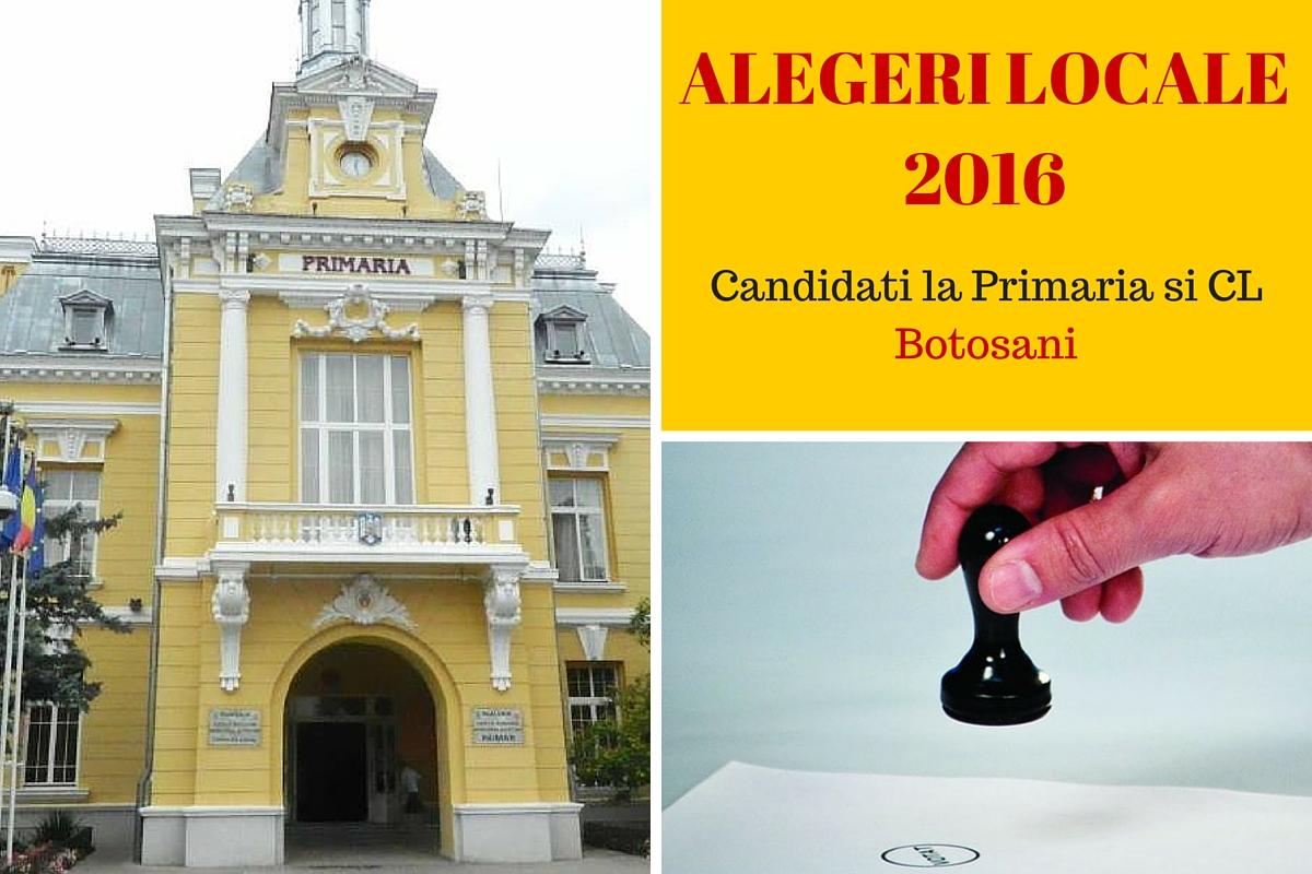 Alegeri locale 2016. Cine candideaza pentru functia de primar al municipiului Botosani si cine sunt candidatii pentru Consiliul Local.