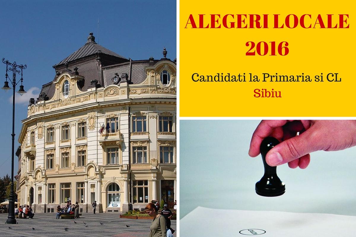 Candidati la Primaria Sibiu la alegerile locale din 2016. Cine candideaza pentru postul de primar si pentru Consiliul Local.