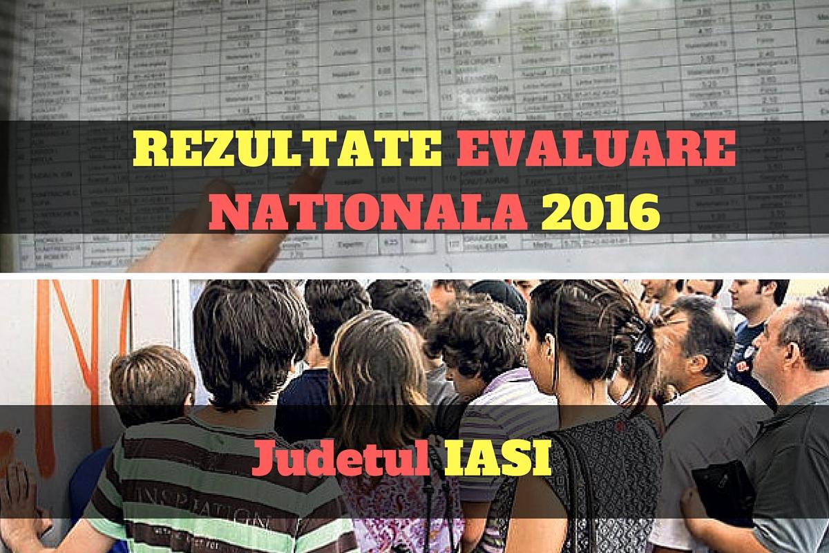 Rezultate Evaluare Nationala 2016 in judetul Iasi. Edu.ro publica vineri, 1 iulie, notele obtinute de elevii de clasa a VIII a la evaluarea nationala.