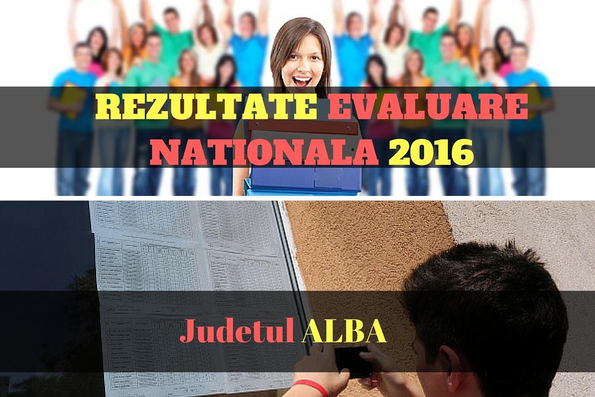 Rezultate Evaluare Nationala 2016 in judetul ALBA. Edu.ro publica vineri, 1 iulie 2016, notele obtinute de elevi la evaluarea nationala din acest an.