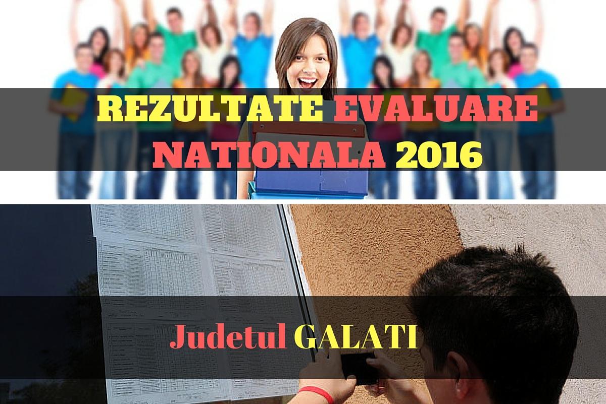 Rezultate Evaluare Nationala 2016 in judetul GALATI. Edu.ro publica vineri, 1 iulie 2016, notele obtinute de elevi la evaluarea nationala din acest an.