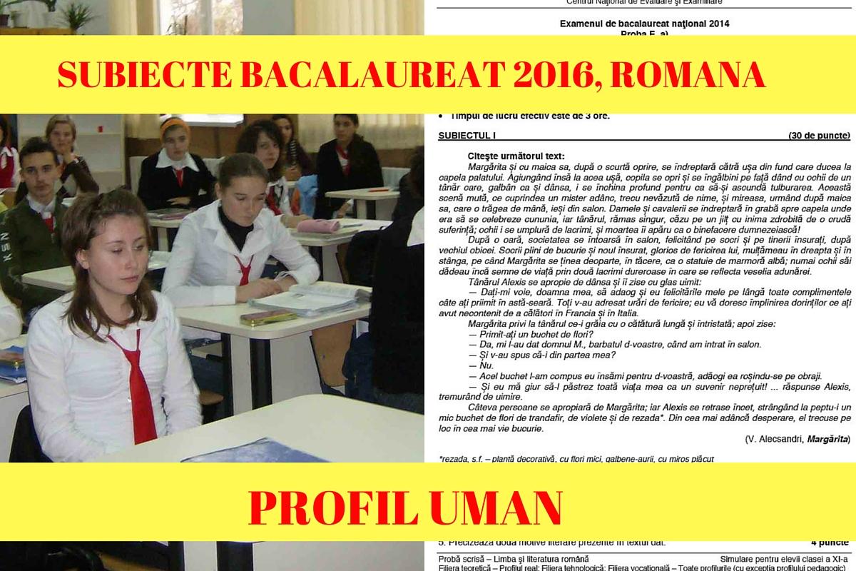 SUBIECTE BACALAUREAT 2016, ROMANA