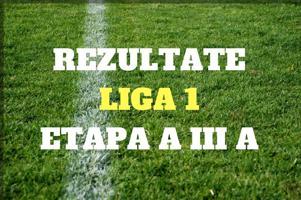 Rezultate Liga 1, etapa 3. Ce scoruri s-au inregistrat in etapa a treia a Ligii 1. Rezultatele complete si marcatorii golurilor.