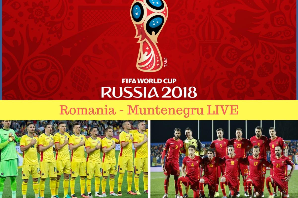 Romania - Muntenegru Live Online si la TV. Cine transmite in direct meciul Romaniei din preliminariile CM 2018 din data de 4 septembrie 2016.