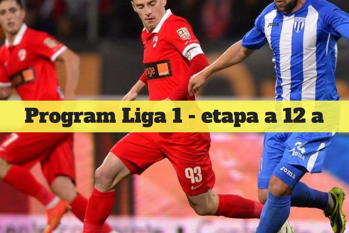 Program Liga 1 etapa 12. Ce meciuri se dispută în această etapă a Ligii 1. Programul complet al meciurilor, televizare și clasament.