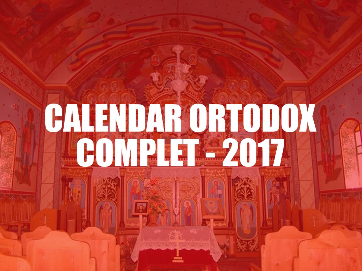 Calendar Ortodox 2017 când nu se fac nunți și botezuri, sărbători - Calendarul COMPLET