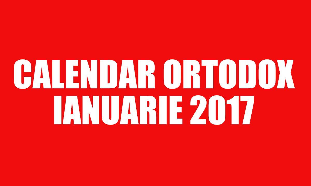 Calendar Ortodox 2017 - Ianuarie