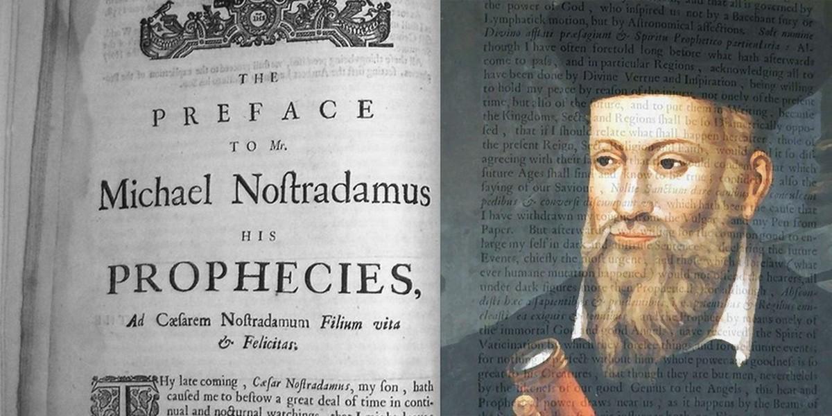 O altă profeție, care se presupune că ar anunța sfârșitul lumii, s-a adeverit. Autorul este celebrul Nostradamus.