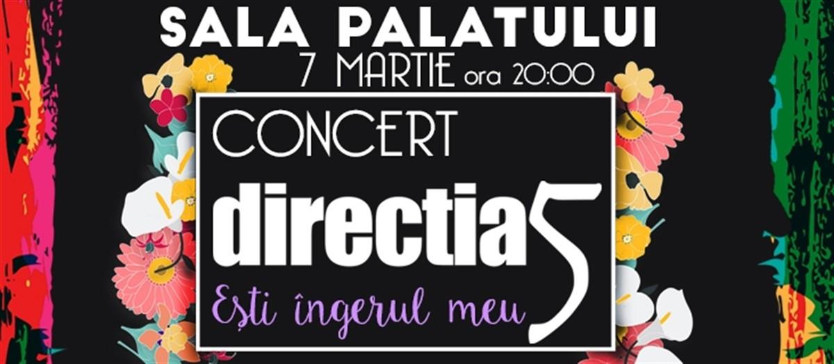 Concert direcția 5, 7 martie ora 20.00, sala Palatului