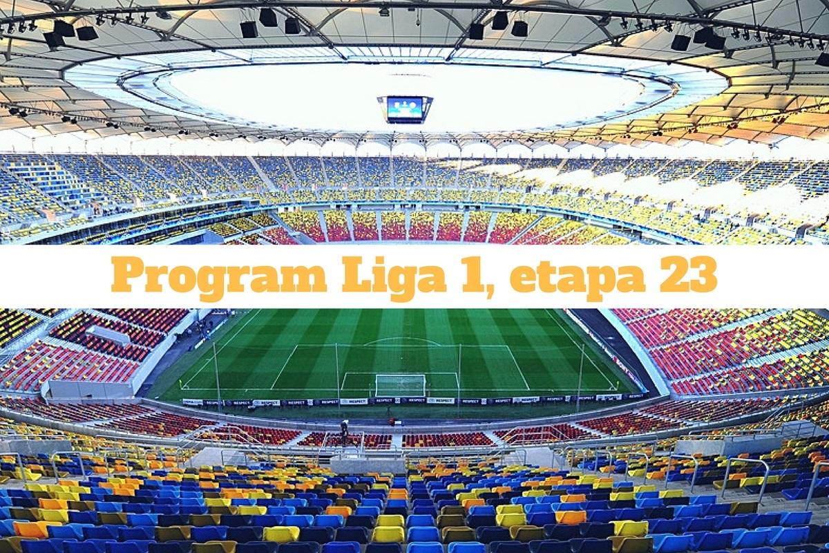 Etapa 23 Liga 1. Se anunță meciuri tari în această rundă a Ligii 1. Iată programul complet al partidelor și televizarea.
