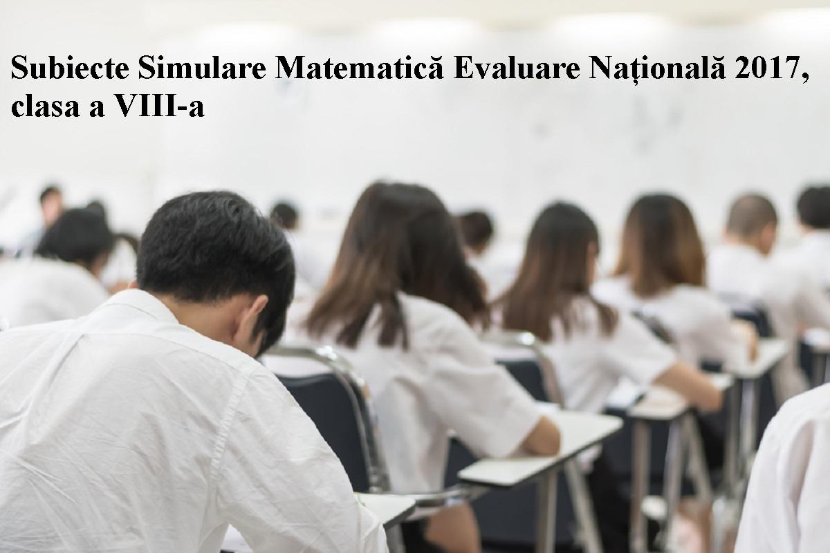 Subiecte Simulare Matematică Evaluare Națională 2017. Ce le-a picat elevilor de clasa a VIII a la simulare 2017.