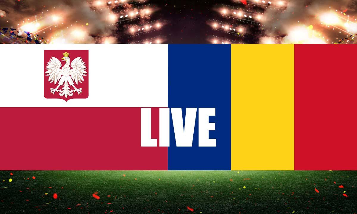 FOTBAL Polonia România LIVE SCOR