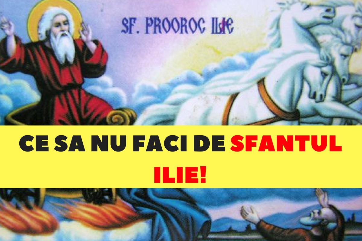 Sfântul Ilie: Ce să NU faci sub NICIO FORMĂ pe 20 iulie
