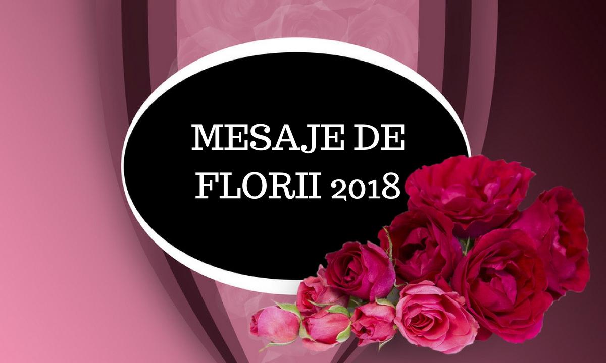 Mesaje de Florii 2018. Urări, sms-uri și felicitări pentru cei dragi