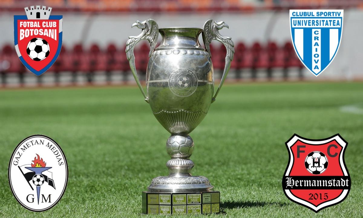 Hermannstadt - Gaz Metan Mediaș și CSU Craiova - FC Botoșani sunt meciurile din semifinalele Cupei României la fotbal.