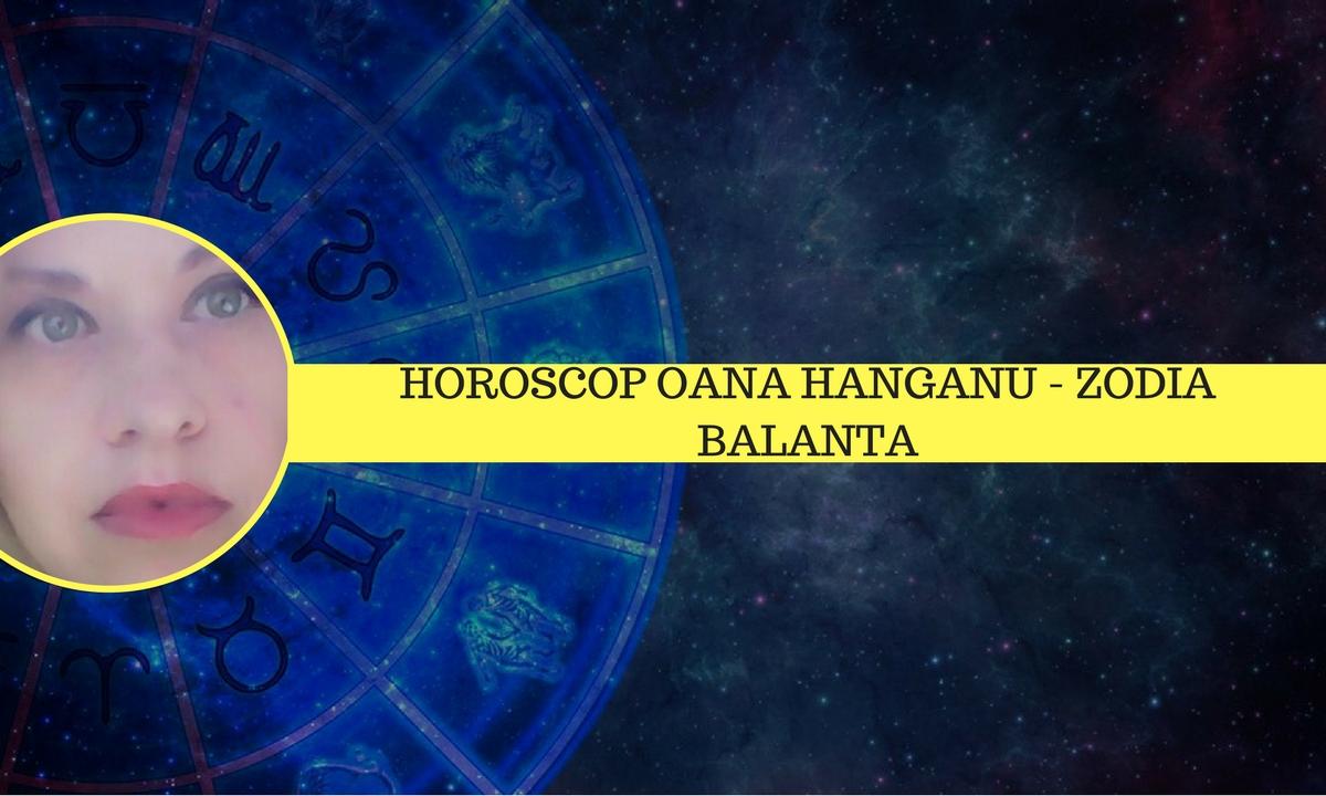 Horoscop săptămânal 23 - 29 aprilie 2018 Balanță - Oana Hanganu