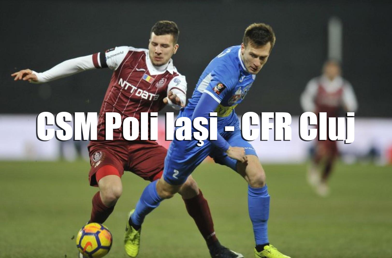 LIVE SCORE Liga 1 Betano: CSM Poli Iași - FC CFR Cluj - SCOR 0-0