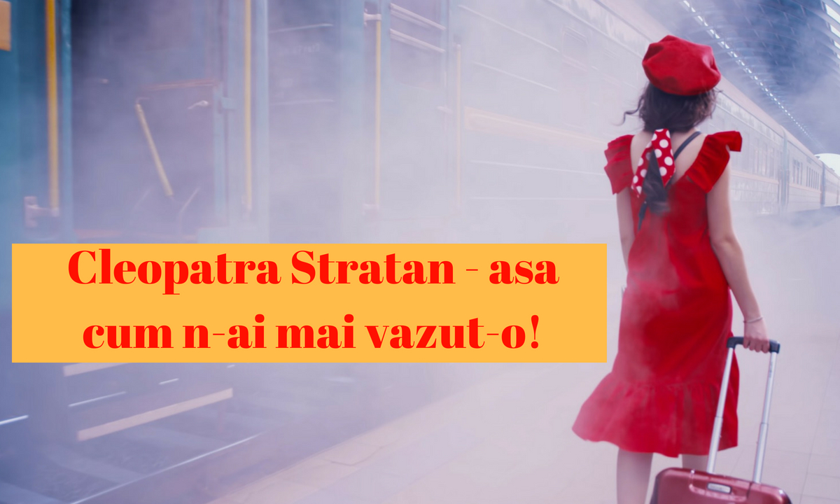 Ce apariție spectaculoasă! Cleopatra Stratan așa cum n-ai mai văzut-o!