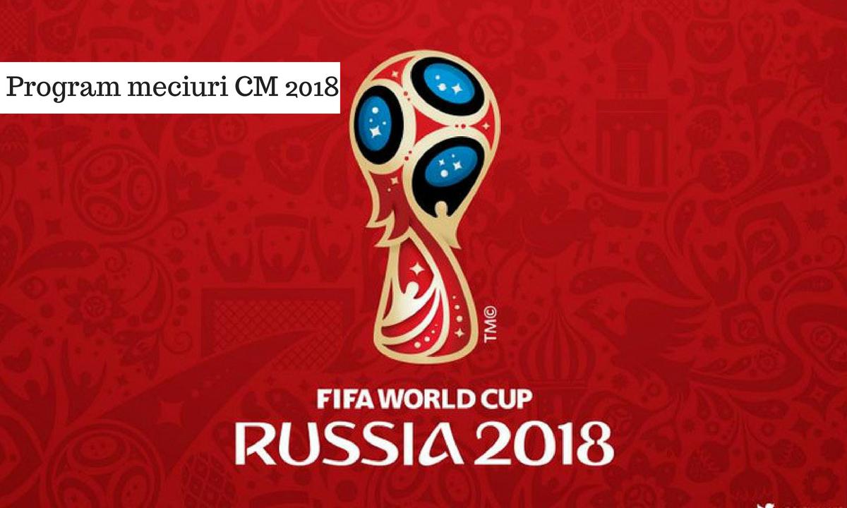 Program meciuri CM 2018. Unde poți vedea partidele la TV și online