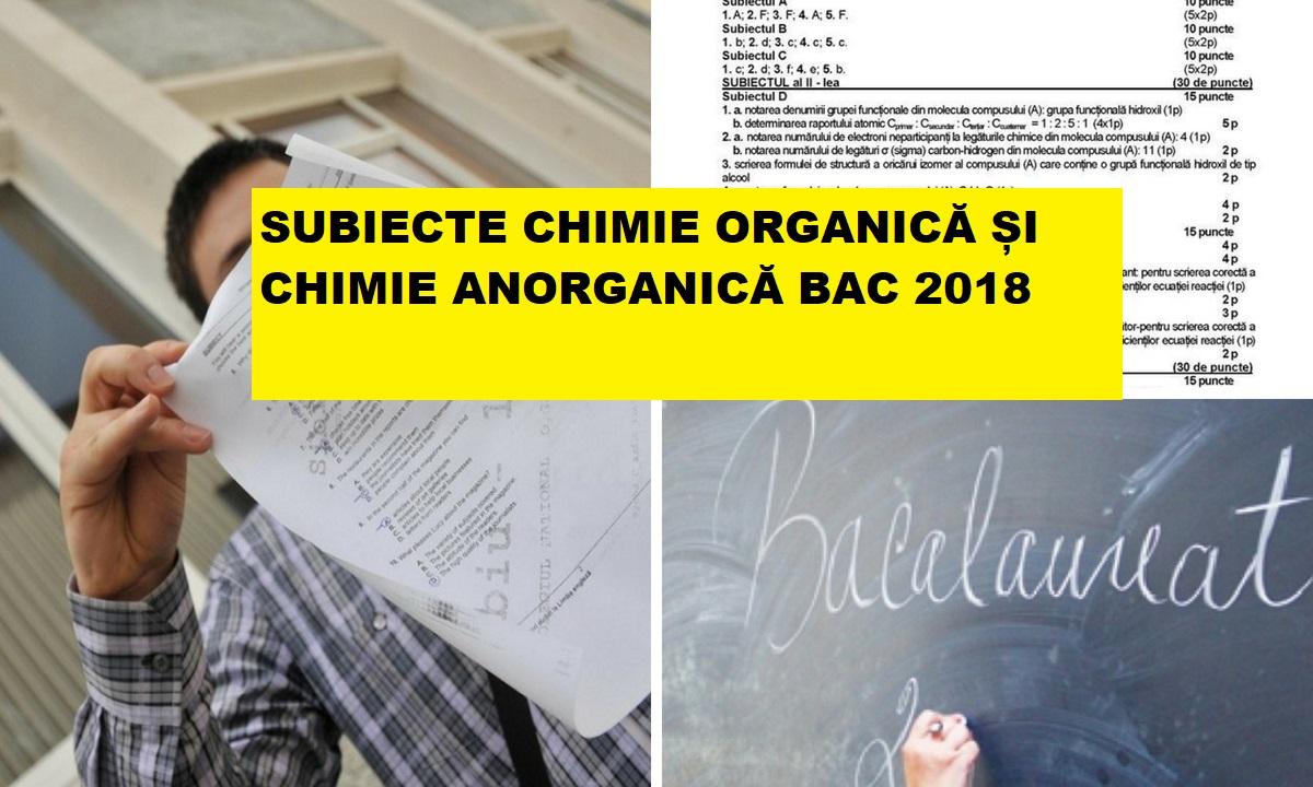 Subiecte Chimie Organică și Anorganică Bac 2018 și baremul de corectare