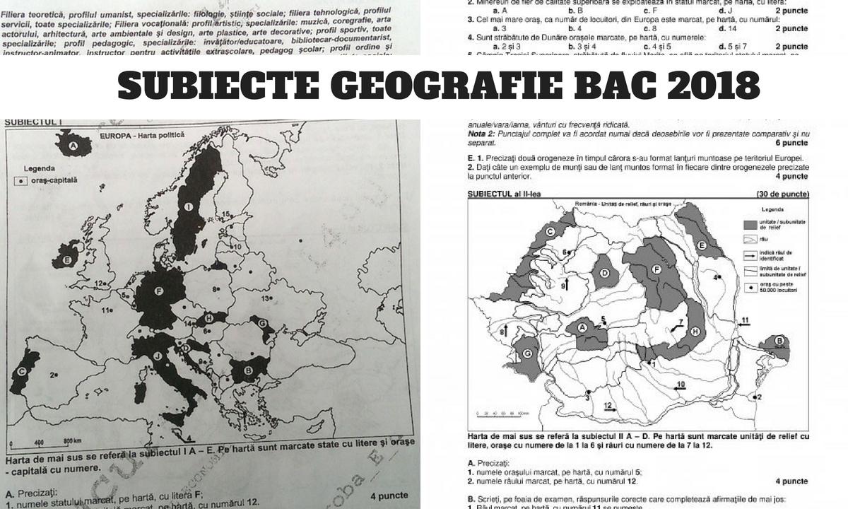 Subiecte Geografie BAC 2018 și barem - Proba la alegere