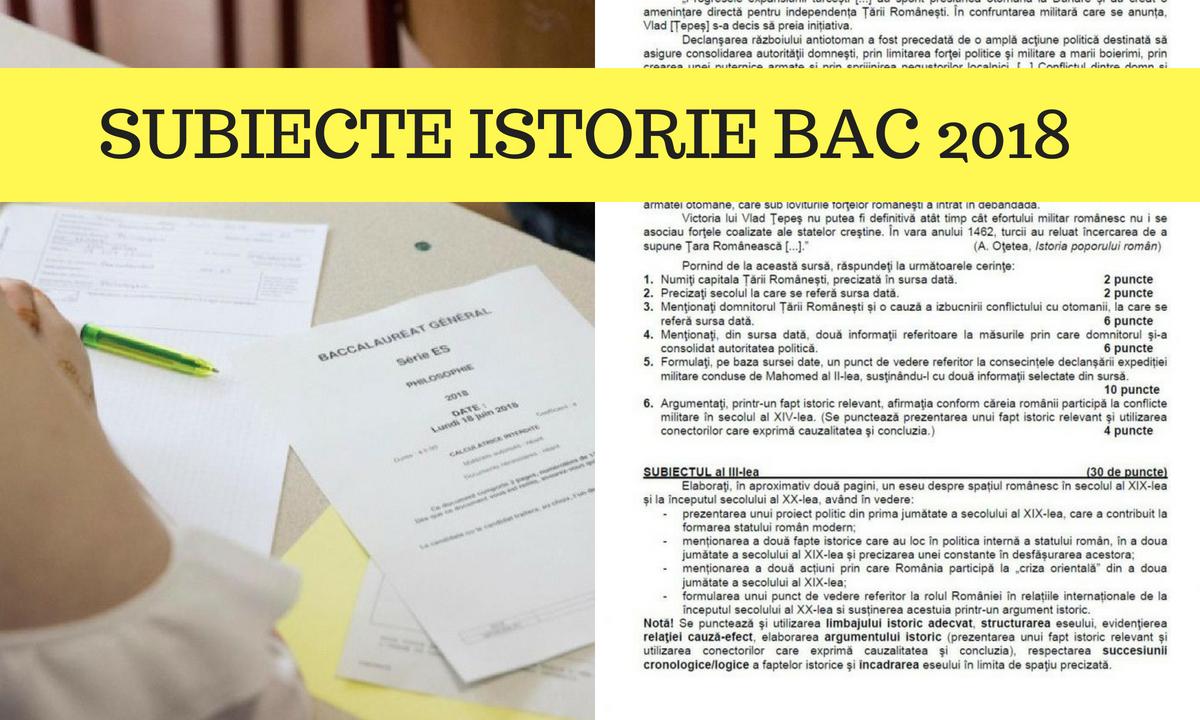 Subiecte Istorie Bac 2018 şi barem de corectare edu.ro