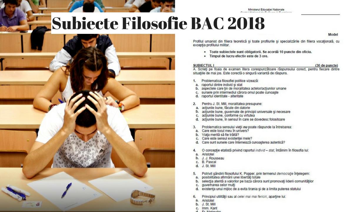 Subiecte Filosofie BAC 2018 și barem de corectare