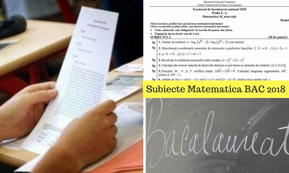 Subiecte Matematică Bac 2018 - M1, M2, M3 şi baremul de corectare