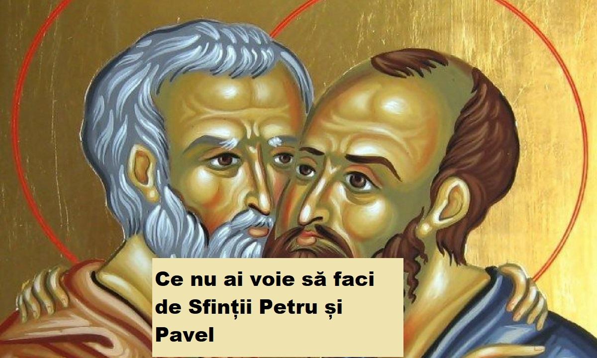 Sfinții Petru și Pavel, tradiții și obiceiuri. Ce nu ai voie să faci astăzi, sub nicio formă