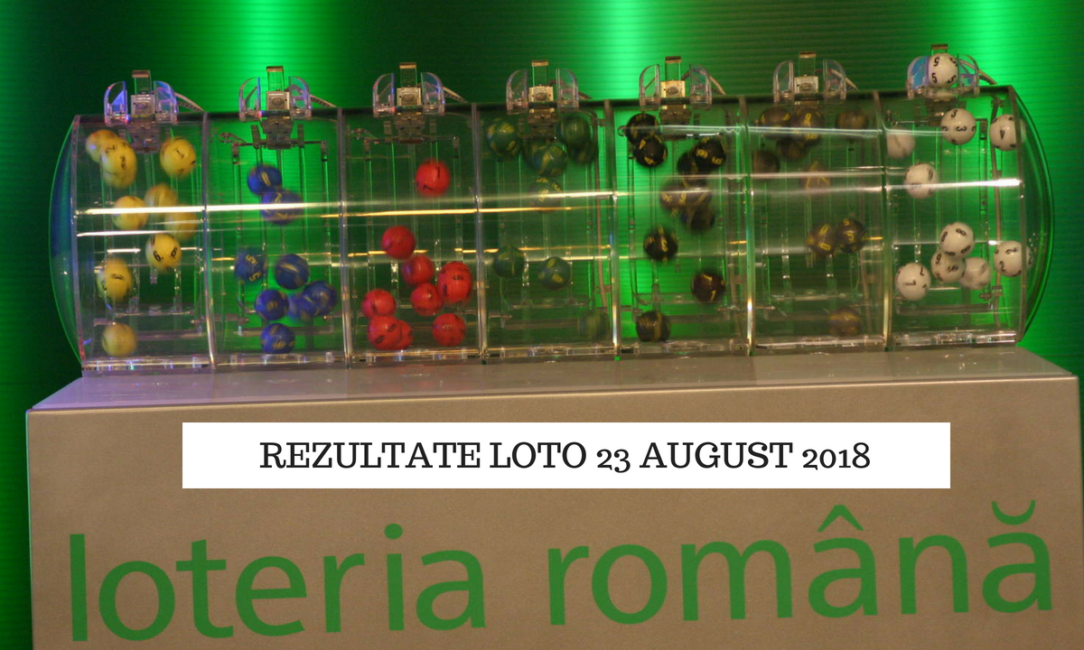 Rezultate loto 23 august: Numerele câștigătoare la Loto 6/49, Noroc, Joker, restul jocurilor