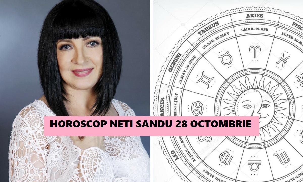 Horoscop Neti Sandu 28 octombrie 2018. Zodia care azi poate primi o sumă mare de bani