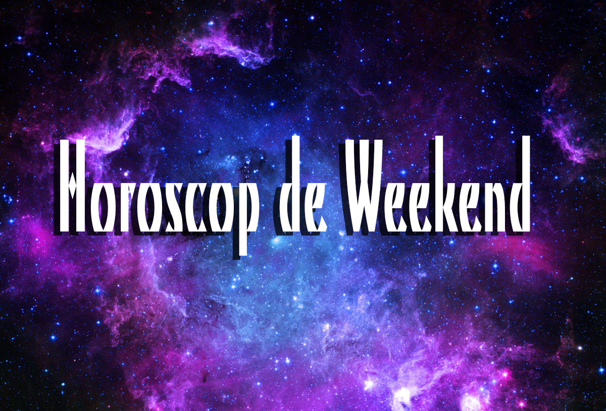 Horoscopul de weekend 2-3 martie: Gândeşte-te la alternative de petrecere a timpului liber ce includ odihna activă