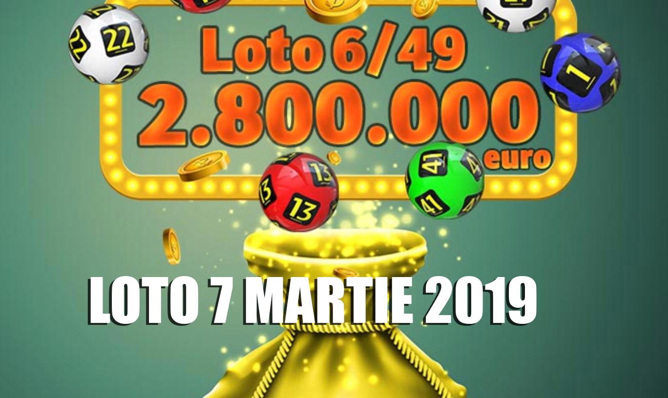 Rezultate loto 7 martie 2019 6/49 LIVE Numerele extrase la Loto 6 din 49, Joker, Noroc, Noroc plus, 5/40