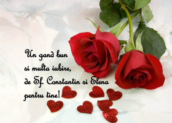 Mesaje si urari de Sfintii Constantin si Elena, colegi, mama, bunici, tata, frati, prieteni