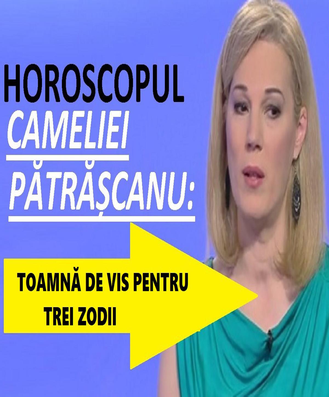 Horoscop Camelia Pătrășcanu pentru TOAMNA lui 2019. Din septembrie începe fericirea pentru 3 zodii