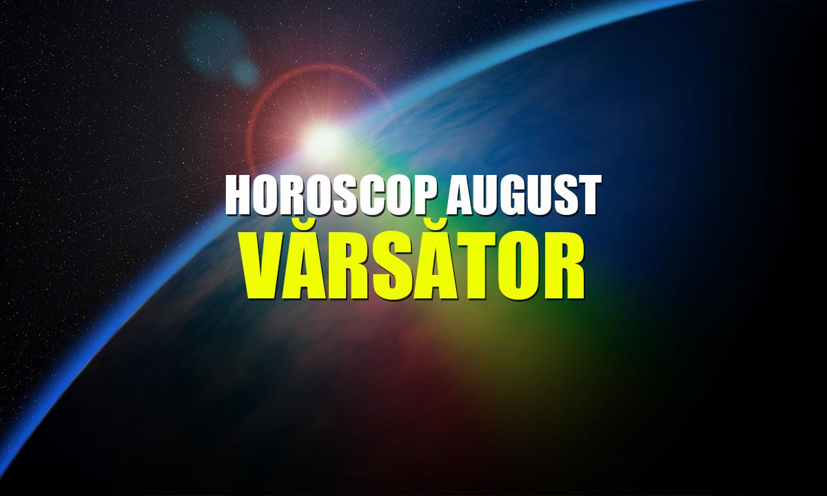 Horoscop Minerva August 2019 VĂRĂSĂTOR. Îngrijește ceea ce este important