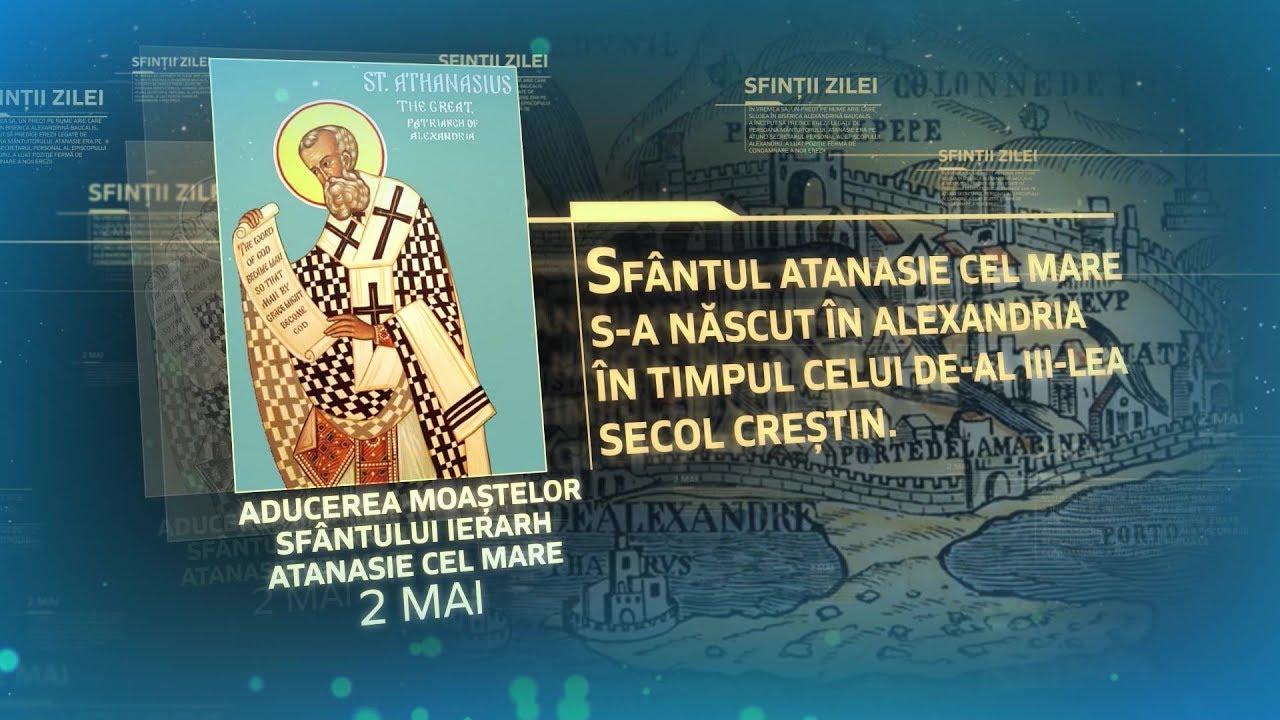 Calendar ortodox 2 mai 2020. Sfântul Atanasie cel Mare